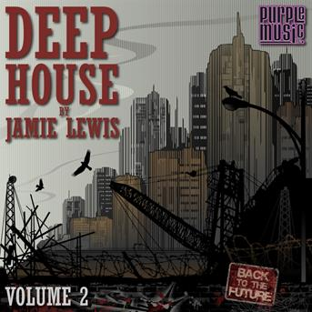 Jamie lewis deep house by jamie lewis vol 2 coute for Best deep house music albums