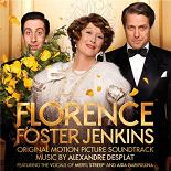 Alexandre Desplat / Meryl Streep - Florence foster jenkins (original motion picture soundtrack)