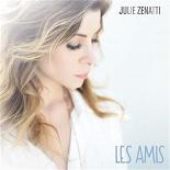 Julie Zénatti - Les amis