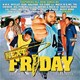 Ice Cube / N.w.a / Vita / Toni Estes / Pharoahe Monch / Bizzy Bone / Aaliyah / Wyclef Jean / Wu-Tang Clan / Lil Wayne / Mack 10 / Big Tymers / Krayzie Bone / Lyric / Soopafly / Don Cisco / Kurupt / The Frost / The Isley Brothers / Eminem / Lil' Zane - Next friday (original motion picture soundtrack)