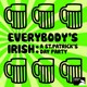 Altan / Horslips / Luke Kelly / Old Blind Dogs / Paddy Reilly / Patrick Street / The Clancy Brothers / The Dubliners / The Highwaymen / The Wolfe Tones / Tommy Makem - Everybody's irish: a st. patrick's day party