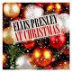 "Elvis Presley ""The King"" - At christmas"