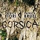 Patrick Bruel / Patrick Fiori Et Patrick Bruel - Corsica
