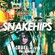 Snakehips - Cruel (remixes)
