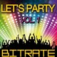 Chris Kaeser / Chuckie, Hardwell / Dootage / Kid Massive / Lissat & Voltaxx / Marbrax / Marco V / Orlow / Sebastien Drums / Steve Aoki, Laidback Luke / Swanky Tunes / Sébastien Benett - Let's party, vol. 1