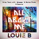 Louie B - All about me (drop team, inkverse & batoz music presents)