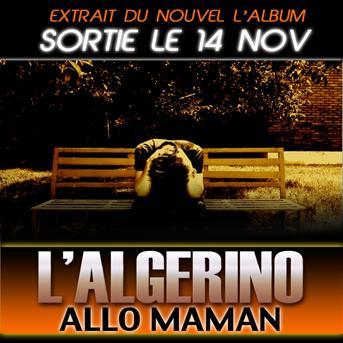 TÉLÉCHARGER L ALGERINO ALLO MAMAN BOBO MP3 GRATUIT