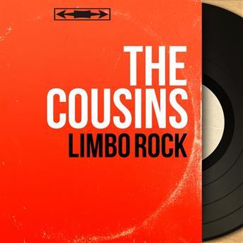Cousins Limbo Rock