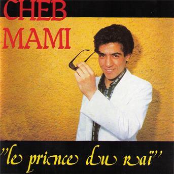 CHEB MAMI AZWAW MP3