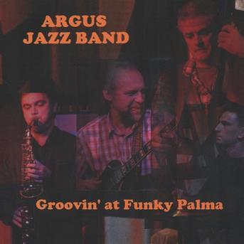 argus jazz band groovin 39 at funky palma coute gratuite et t l chargement mp3. Black Bedroom Furniture Sets. Home Design Ideas