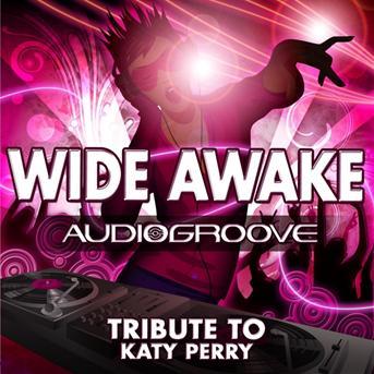 AWAKE KATY WIDE MP3 PERRY GRATUITEMENT TÉLÉCHARGER