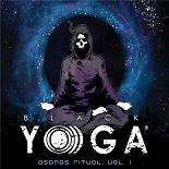 The Black Yo Ga Meditation Ensemble - Asanas ritual (vol. 1)