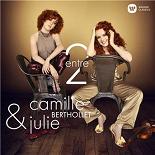 Camille Berthollet & Julie Berthollet - Entre 2