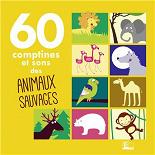 Sarah Thaïs - 60 comptines et sons des animaux sauvages