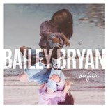 Bailey Bryan - So far