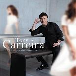 Tony Carreira - Le coeur des femmes