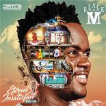 Black M - Éternel insatisfait (réédition)