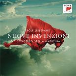 Rolf Lislevand & Concerto Stella Matutina / Concerto Stella Matutina - Nuove invenzioni