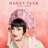 Hailey Tuck - Tuck + cover