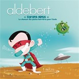 Aldebert - Corona minus, la chanson des gestes barrières pour l'école