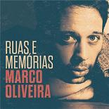 Marco Oliveira - Ruas e Memórias