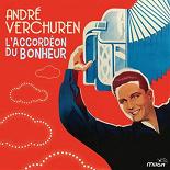 André Verchuren - L'accordéon du bonheur