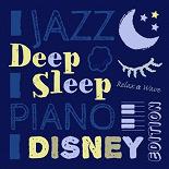Relax A Wave - Deep sleep jazz piano: disney edition