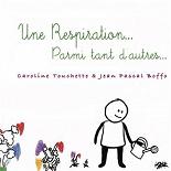 Caroline Touchette - Une respiration...parmi tant d'autres (feat. jean pascal boffo)