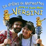 Anny Versini, Jean Marc Versini - De drôles de marmottes