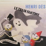 Henri Dès - Le train fantôme