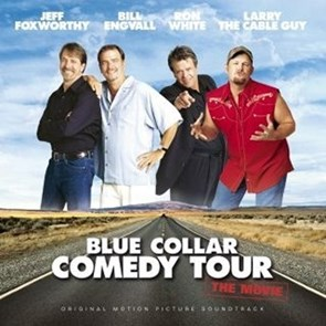 Blue Collar Comedy Tour Original