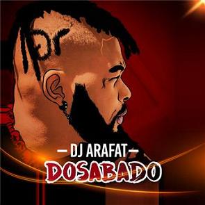 ARAFAT GRATUIT SON DJ TÉLÉCHARGER DOSABADO