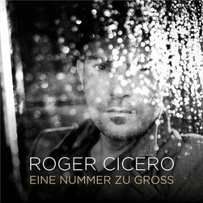 Roger Cicero : Eine nummer zu groß écoute gratuite et