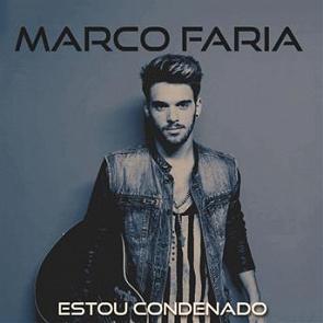 Marco Faria - Estou Condenado  2017