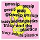 Gossip / Tracy & The Plastics - Real damage