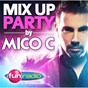 Album Mix up party (mixed by mico c) de Mico C
