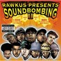 Compilation Rawkus presents soundbombing II avec Prince Paul / The Beat Junkies / Eminem / The High & Mighty / Mos Def...