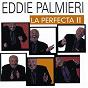 Album La perfecta II de Eddie Palmieri
