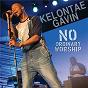 Album No ordinary worship de Kelontae Gavin
