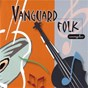 Compilation Vanguard folk sampler avec Ian & Sylvia / Unknown / Doc Watson / Joan Baez / The Dillards...