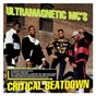 Album Critical beatdown (re-issue) de Ultramagnetic Mc'S