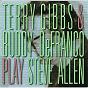 Album Play steve allen de Buddy Defranco / Terry Gibbs