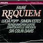 Album Fauré: requiem de Lucia Popp / Chor des Leipziger Rundfunks / Staatskapelle Dresden / Simon Estes / Sir Colin Davis