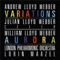 Album Lloyd webber: variations / william lloyd webber: aurora de The London Symphony Orchestra / Lorin Maazel / Webber Julian Lloyd