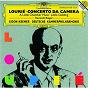 Album Lourie: a little chamber music de Dir Deutsche Kammerphilharmonie / Gidon Kremer / Kenneth Riegel / Thomas Klug / Arthur Vincent Lourié