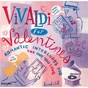 Compilation Vivaldi for valentines avec Walter Gallozzi / Antonio Vivaldi / I Musici / Federico Agostini / Orchestre Academy of St. Martin In the Fields...