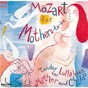 Compilation Mozart: mozart for mothers-to-be avec Eva Czako / W.A. Mozart / Sir Neville Marriner / Orchestre Academy of St. Martin In the Fields / Kenneth Sillito...