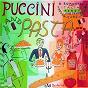 Compilation Puccini and pasta avec Håkan Hagegård / Giacomo Puccini / Giuseppe Adami / Renato Simoni / Jesús López-Cobos...
