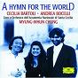 Album A hymn for the world de Norbert Balatsch / Myung-Whum Chung / Coro Dell Accademia Nazionale Di Santa Cecilia / Cécilia Bartoli / Andrea Bocelli...
