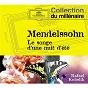 Album Mendelssohn: a midsummer night's dream op.61 / weber: overtures de Wolfgang Schubert / Chor & Symphonie-Orchester des Bayerische Rundfunks / Édith Mathis / Rafael Kubelík / Ursula Boese...